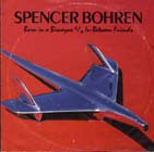Cover of Spencer's vinyl 45 single for Born in a Biscayne.