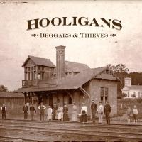 Hooligans - Beggars & Theives