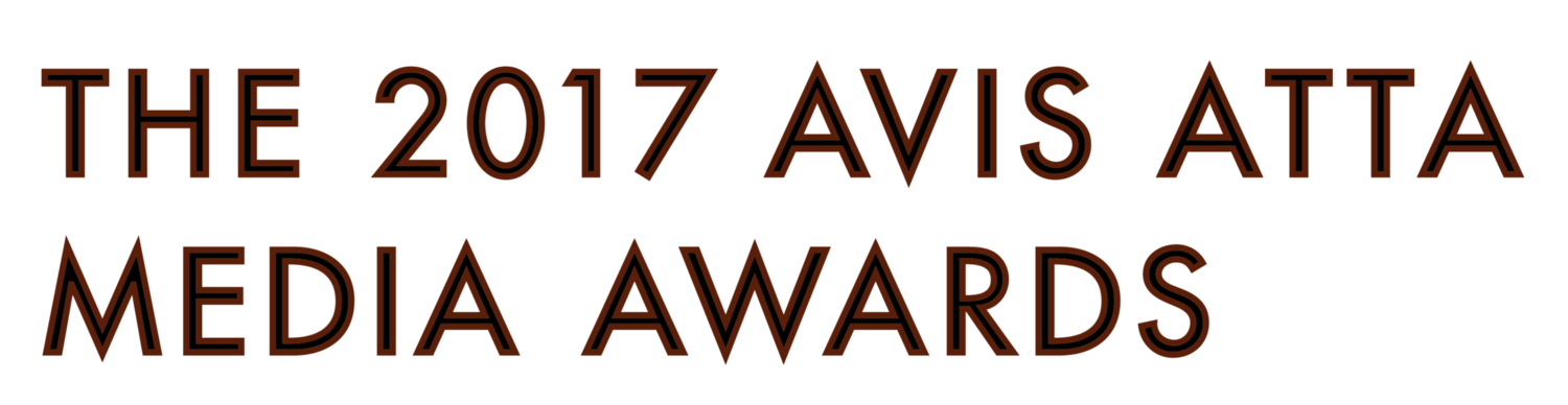 The 2017 Avis Atta Media Awards