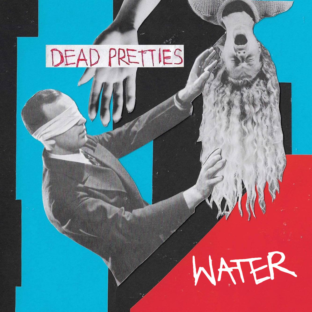 BSR005 - DEAD PRETTIES - WATER