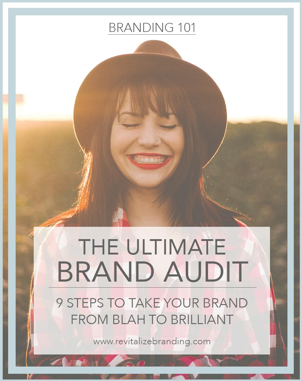 The Ultimate Brand Audit - Revitalize Branding