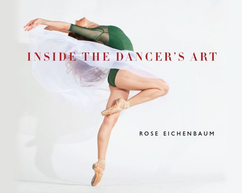 Inside the Dancer's Art cover photography by Rose Eichenbaum