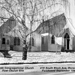 The Story of Pilgrim - The original congregational church on South Black Ave; the old church was torn down and built over with new houses.