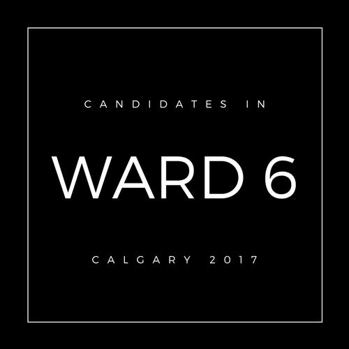 Calgary Council Candidates Ward 6