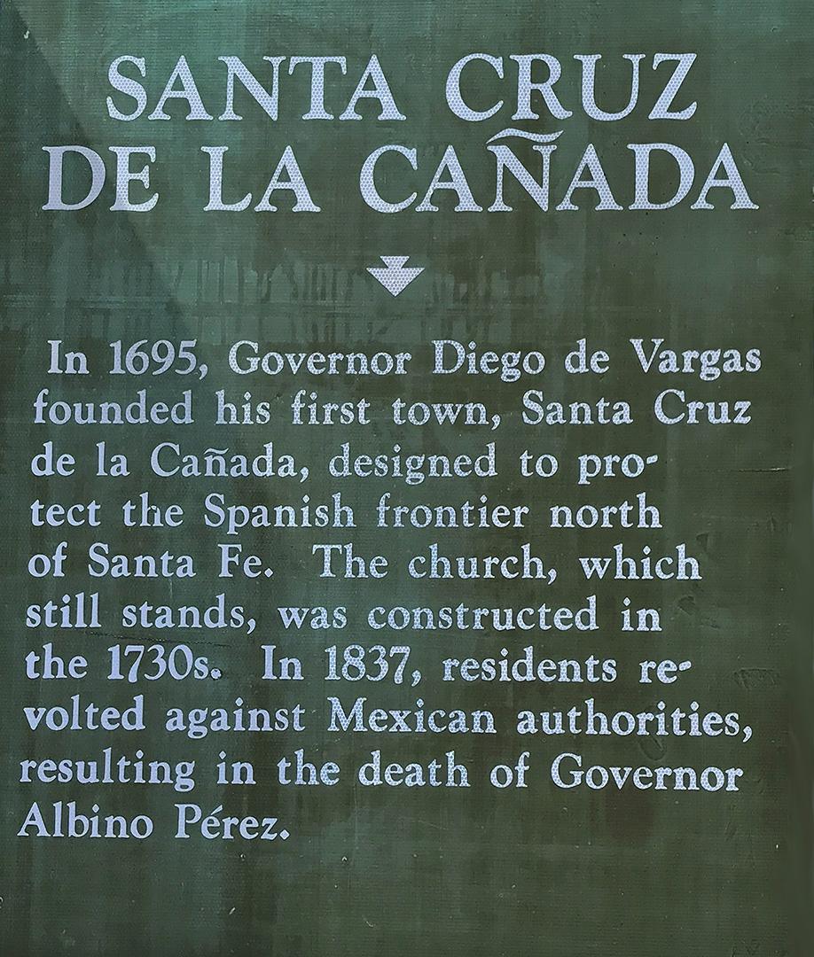 Santa Cruz de la Cañada, Historic Marker - Santa Cruz, NM