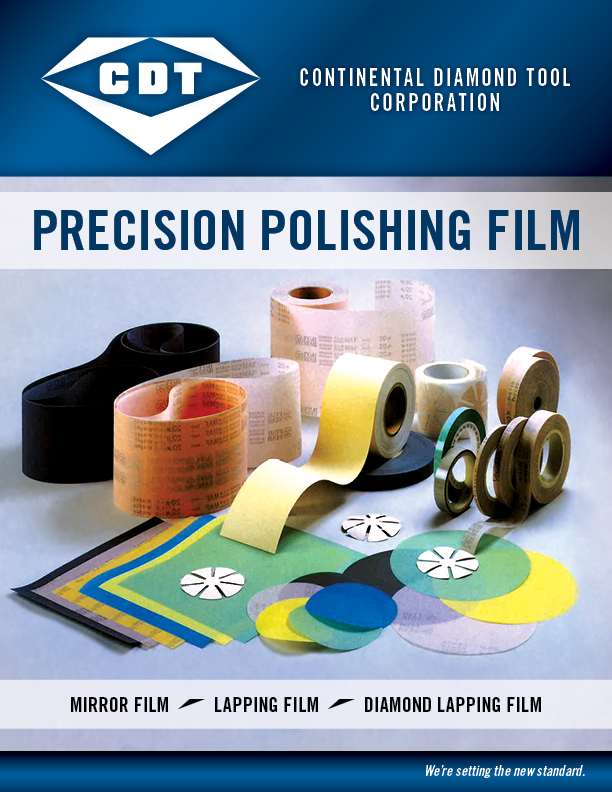 PRECISION POLISHING FILM  Fine graded abrasive grains are coated uniformly on the polyester film to provide strong resistance with less elasticity.