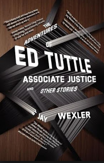 "Jay Wexler's ""The Adventures of Ed Tuttle, Associate Justice"""
