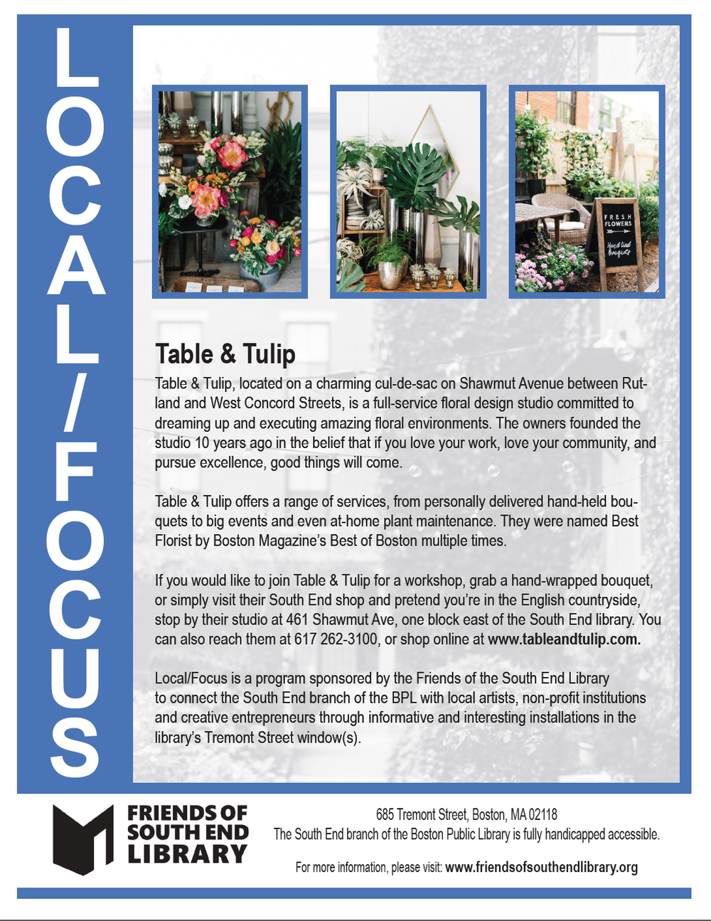 Table U0026 Tulip, Located On A Charming Cul De Sac On Shawmut Avenue Between  Rutland And West Concord Streets, Is A Full Service Floral Design Studio  Committed ...