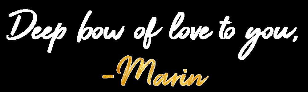 Deep bow of love to you, marin bach-antonson