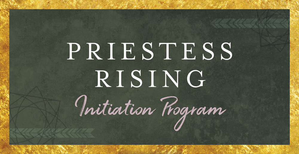 Priestess Rising Initiation Program