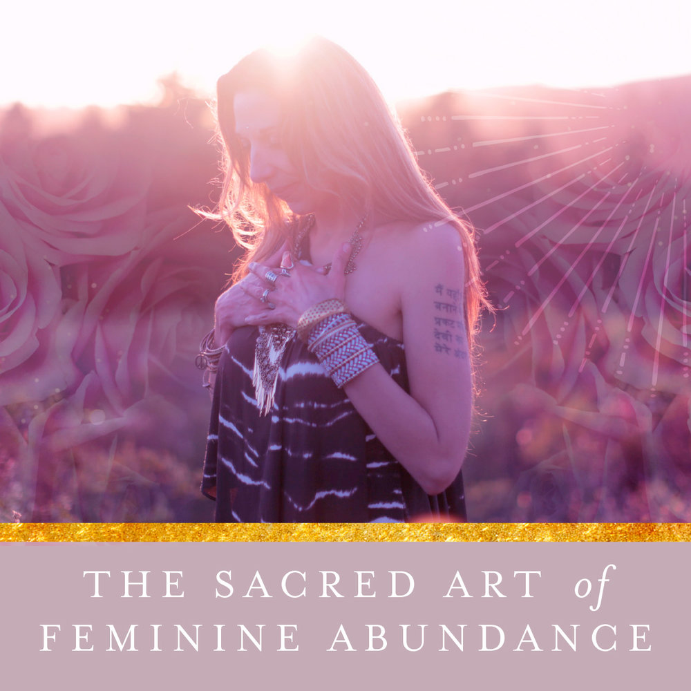 The Sacred Art of Feminine Abundance Guide by Priestess Rising