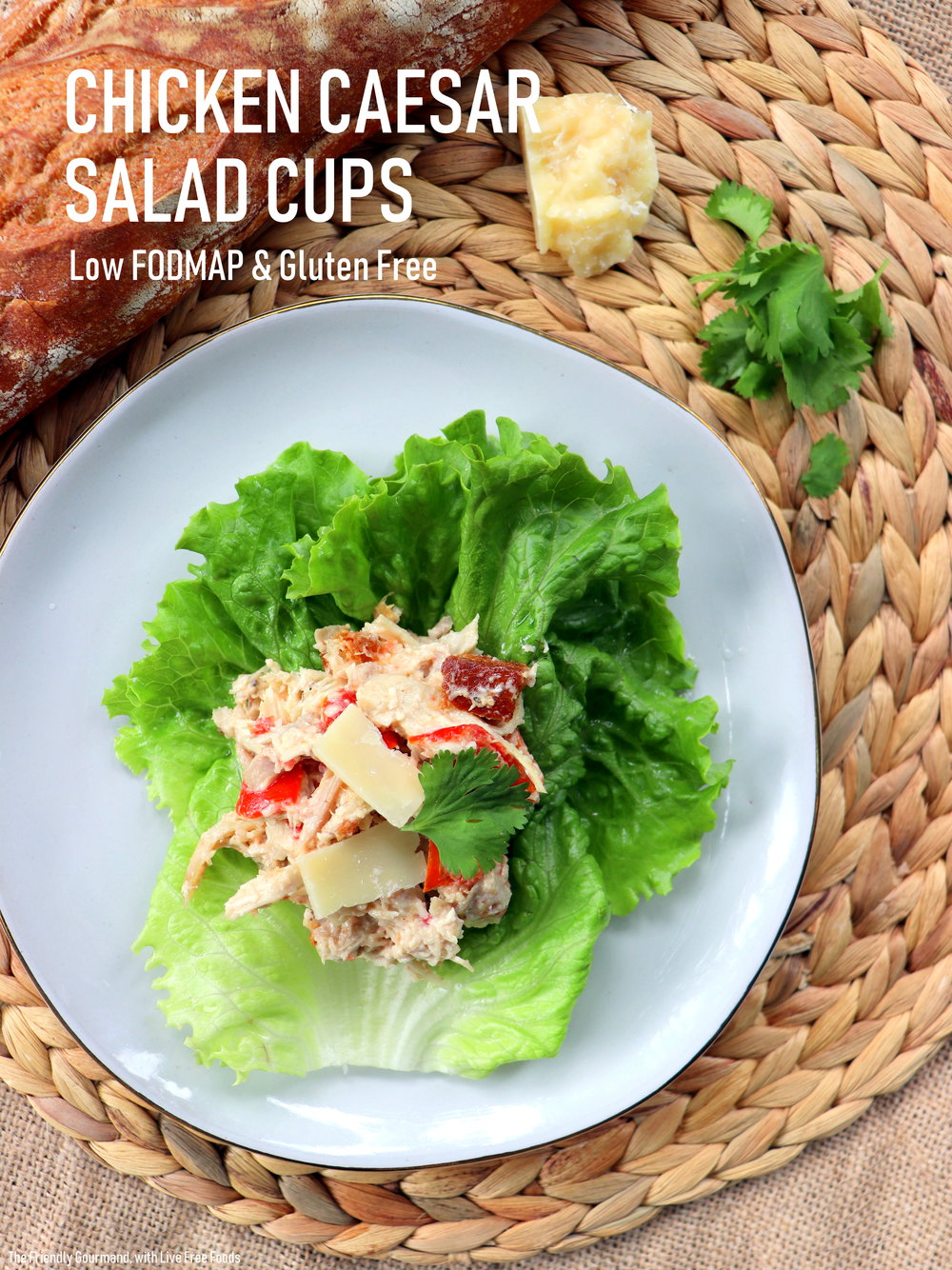 Chicken Caesar Salad Cups with Live Free Foods & The Friendly Gourmand - Low FODMAP, Gluten Free.JPG