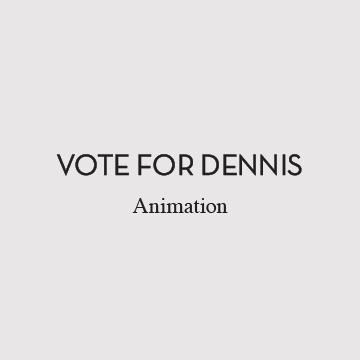 Vote_for_Dennis-02.jpg
