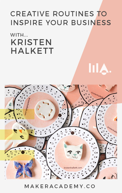 Maker Academy Creative Routines with Kristen Halkett.If you're a creative entrepreneur, blogger, business owner you're not going to want to miss this article. Click to read!