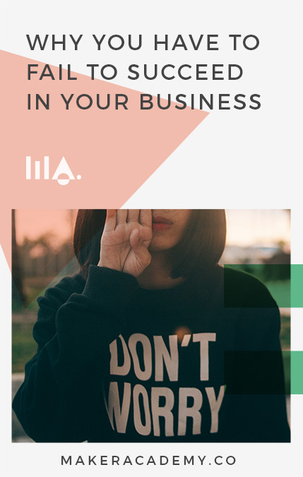 We show you how your failure can lead to your greatest success. If you're a creative entrepreneur, business owner, blogger or maker you're not going to want to miss this. Click to read!