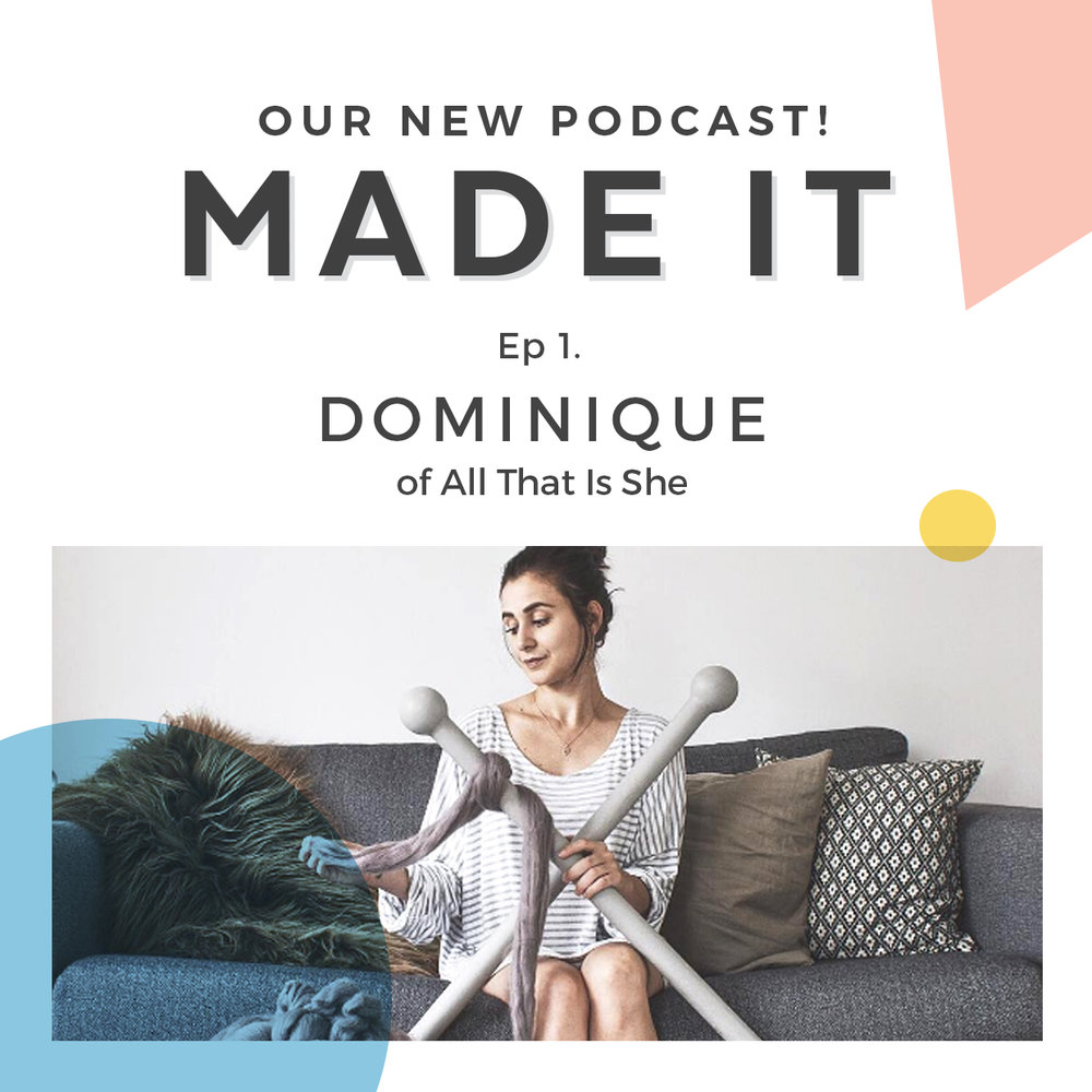 Made It Episode 001 with All That Is She. Made It is a podcast by Maker Academy that delivers inspiration and business advice for creative entrepreneurs.