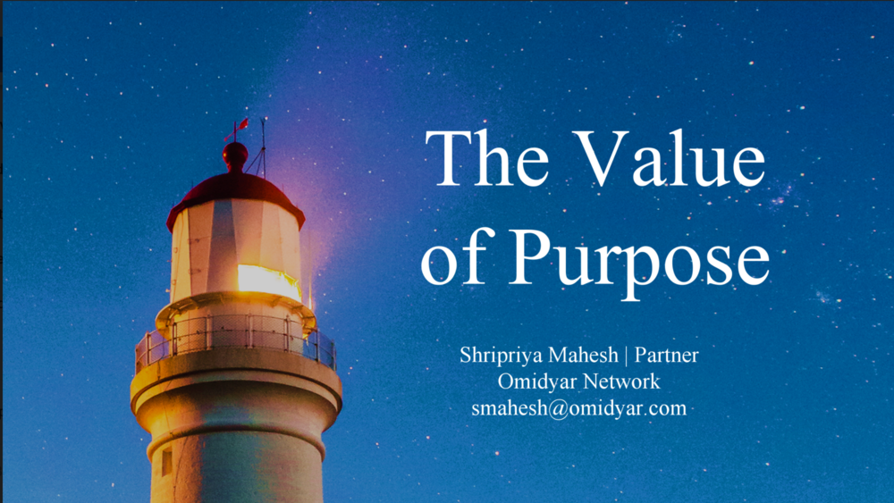 Shripriya Mahesh: The Value of Purpose