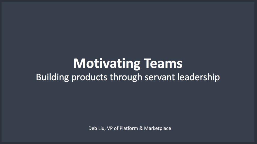 Deb Liu: Motivating Teams