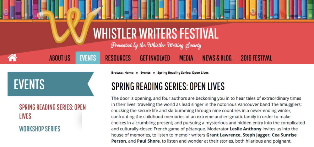 Whistler writers festival:  spring reading series:  open lives --- featuring leslie anthony, grant lawrence, steph jagger, cea sunrise person, and paul Shore