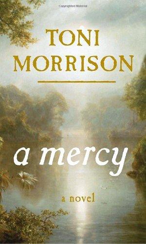 A Mercy—Toni Morrison