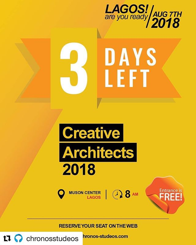 #Repost @chronosstudeos with @get_repost ・・・ THE HEAT IS ON!  3 DAYS TO GO!!! CREATIVE ARCHITECTS 2018 (LAGOS) August 7th, 2018  #thecompetition2018 #designthinking #designer #enterpreneur #creativeArchitects #architects #business #l#likeforlikes #graphicdesign #seminar #followforfollowback #ilovearchitecture