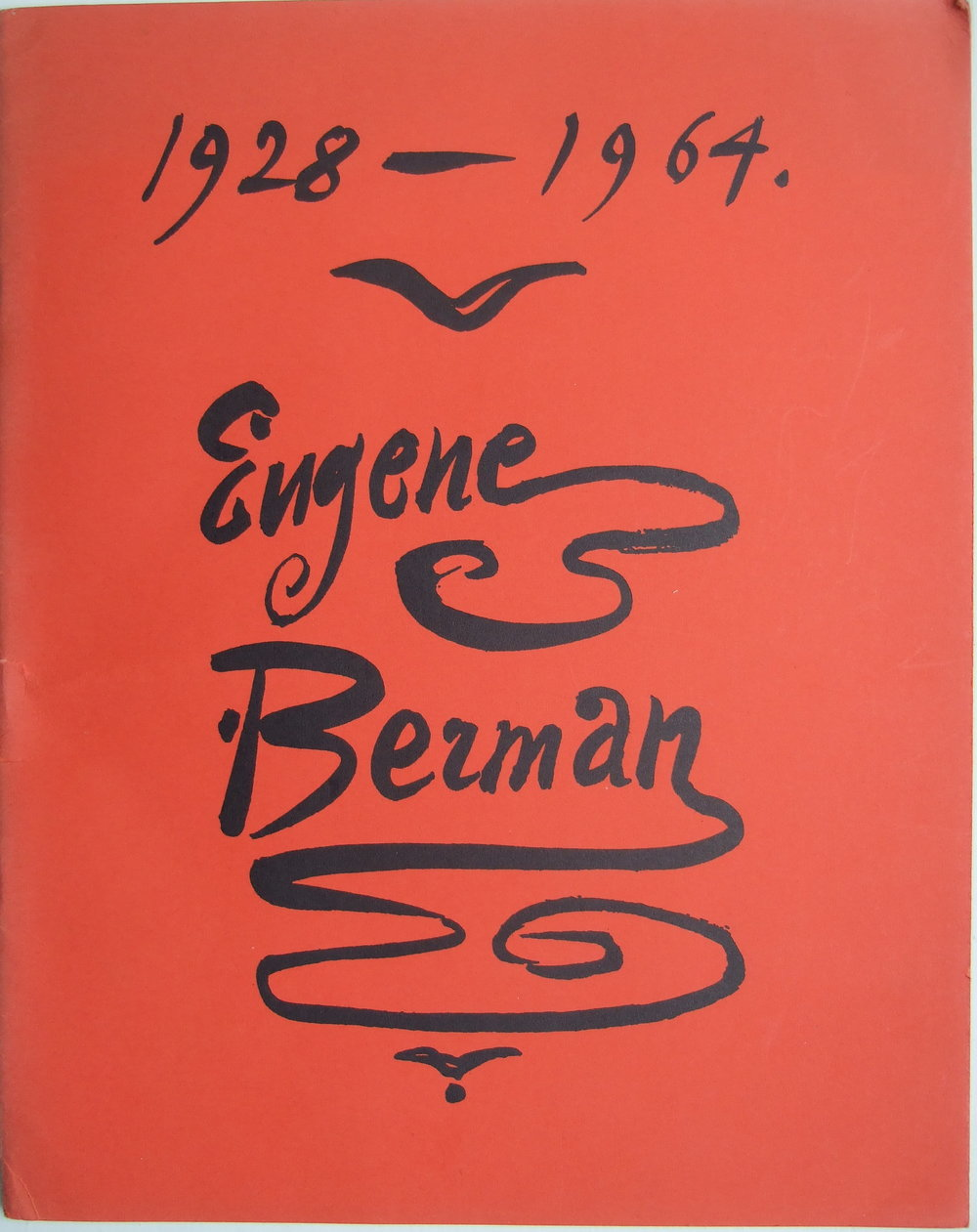 Eugene BERMAN. Exhibition Catalogue. November 1964.