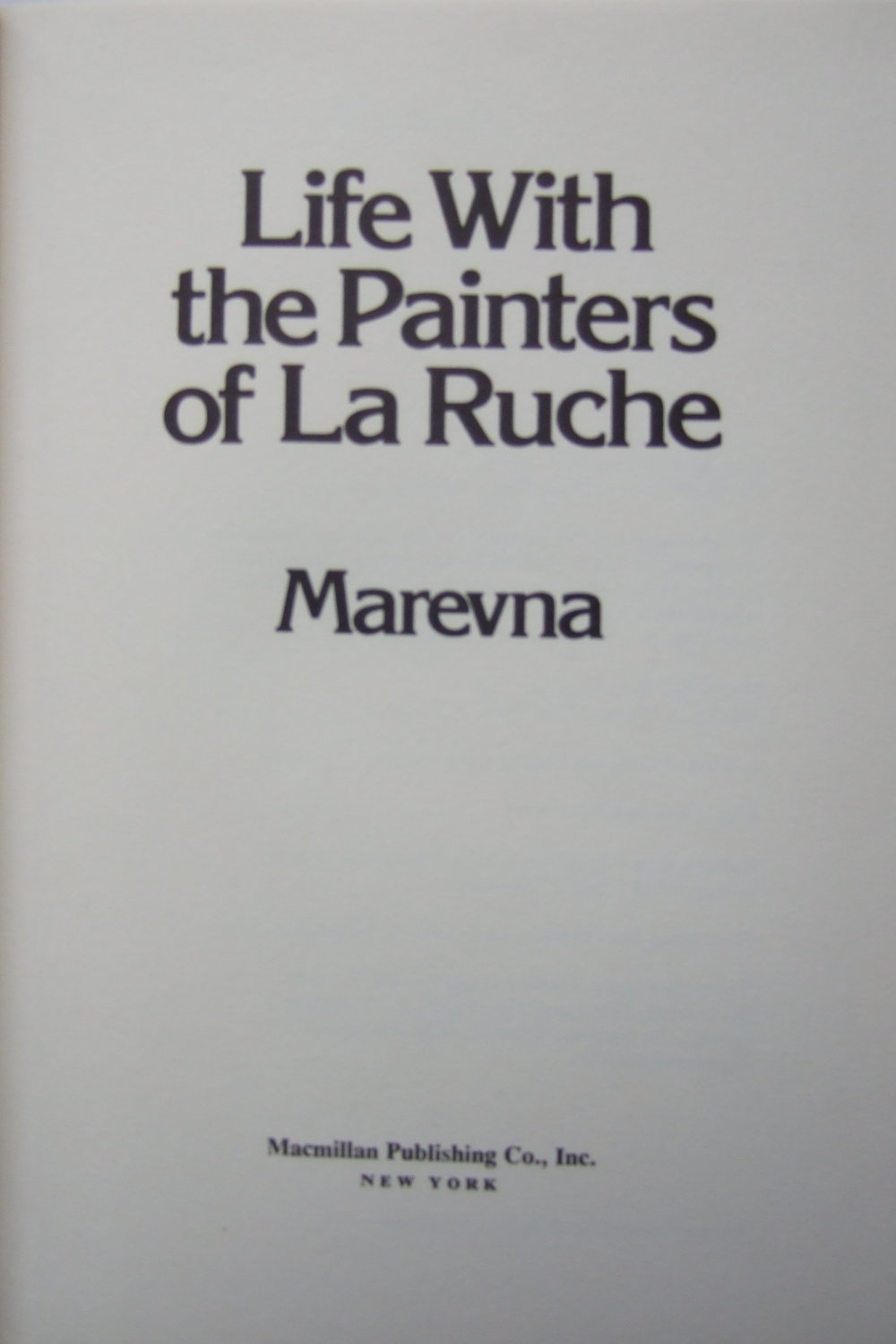 """Life with the painters of La Ruche"" book by Marevna."