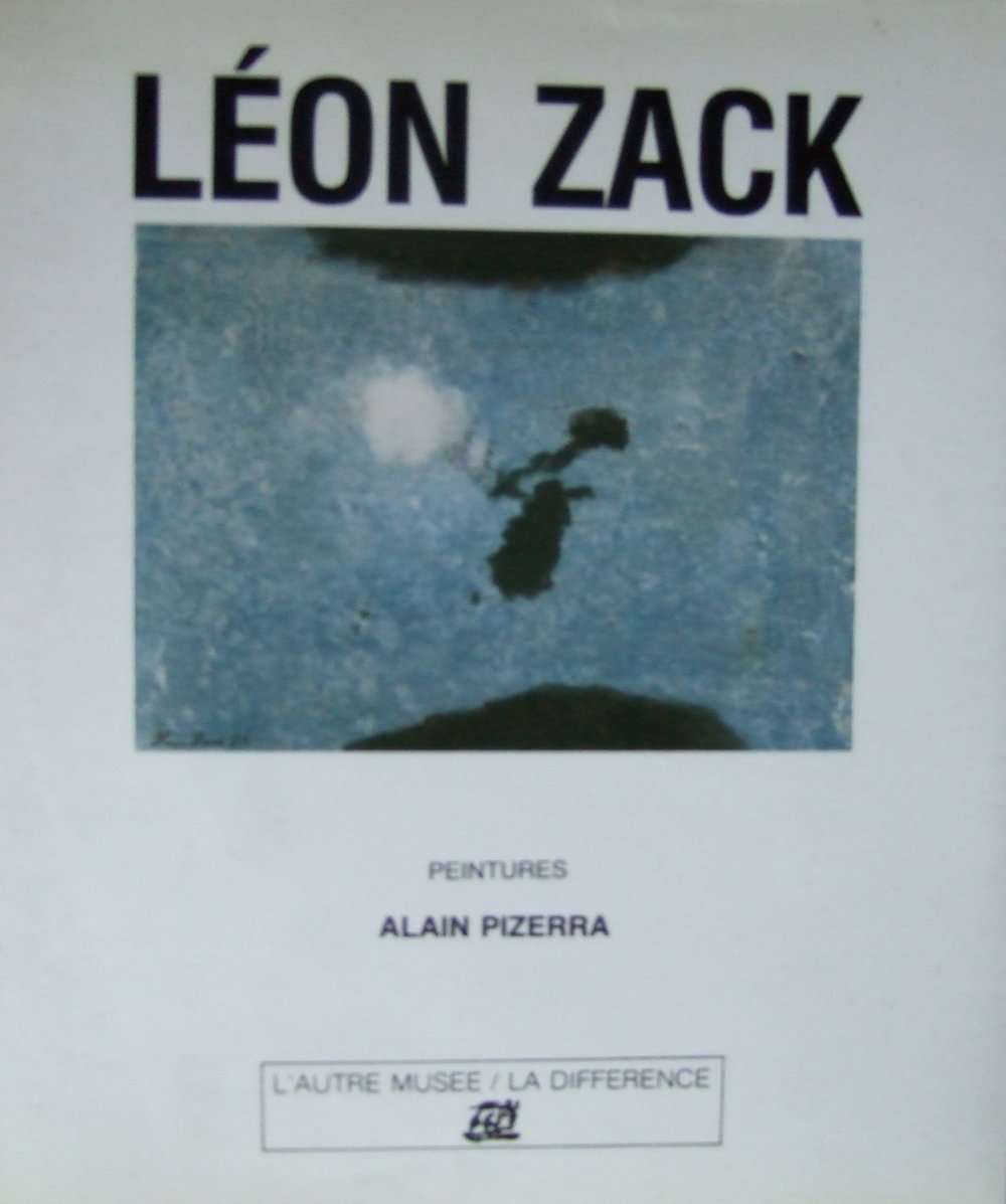 Leon Zack. Catalogue. Lautre Musee / La Difference. 1990.