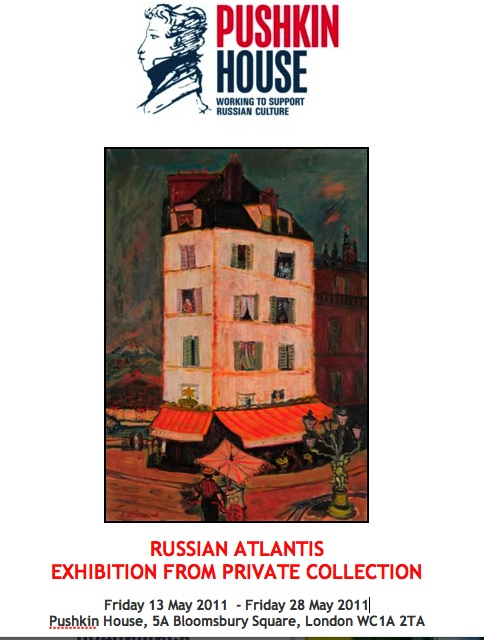 "Exhibition ""RUSSIAN ATLANTIS"" in Pushkin House, London"