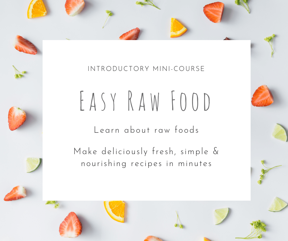 EasyRawFood minicourse intro