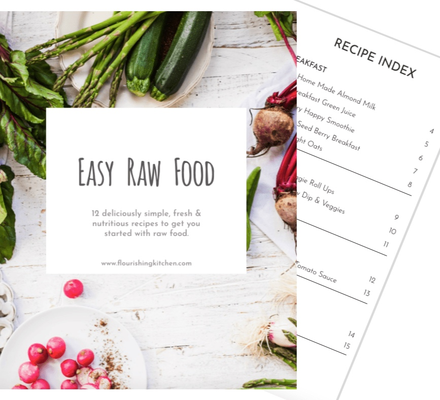 My Easy Raw Food Recipe eBook - 12 delicious raw based recipes to get you started with raw food