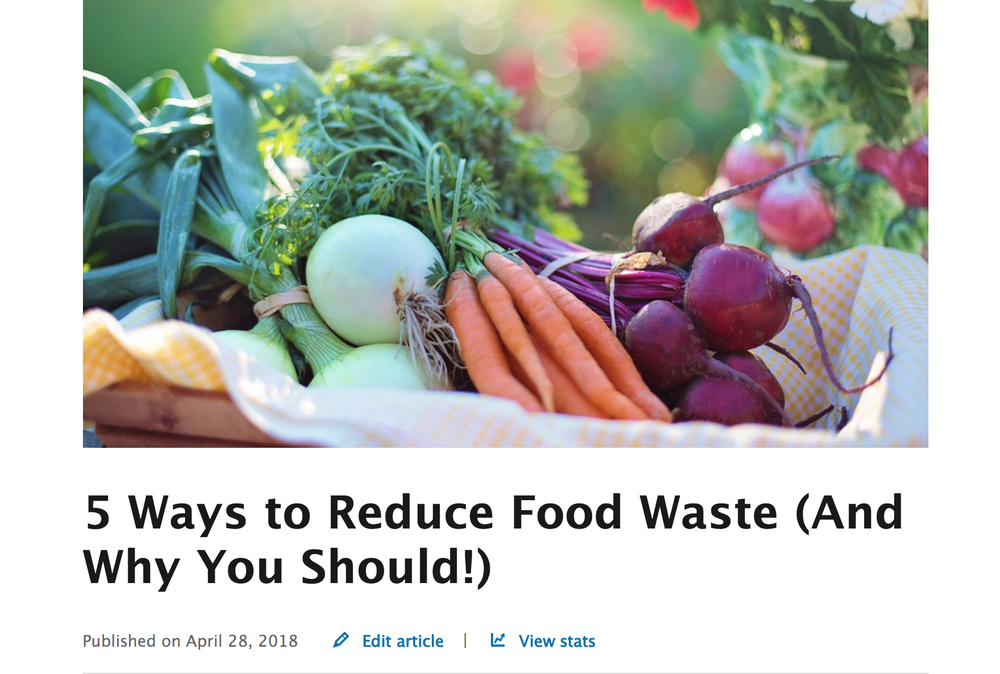 5 Ways to Reduce Food Waste (And Why You Should!) - LinkedIn