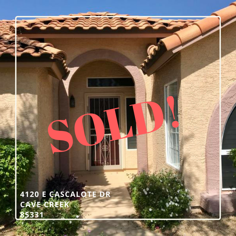 Cave Creek Home Closed!