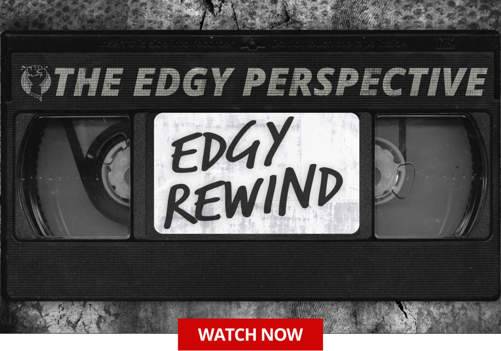 edgy rewind watch now