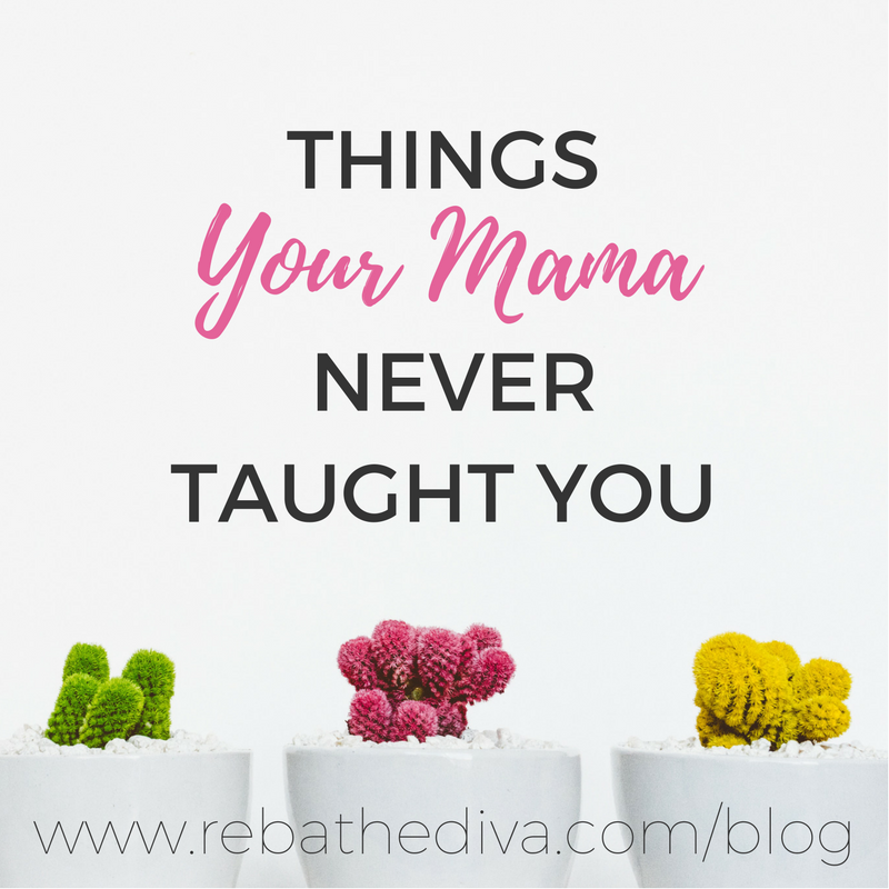 Things Your Mama Never Taught You.png