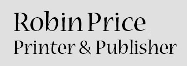 Robin Price, Printer & Publisher