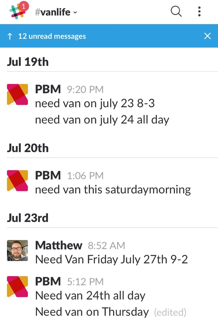 #VanLife - When you schedule a job where you know the van will be needed, state the day and time into this channel so that we don't over book the van.