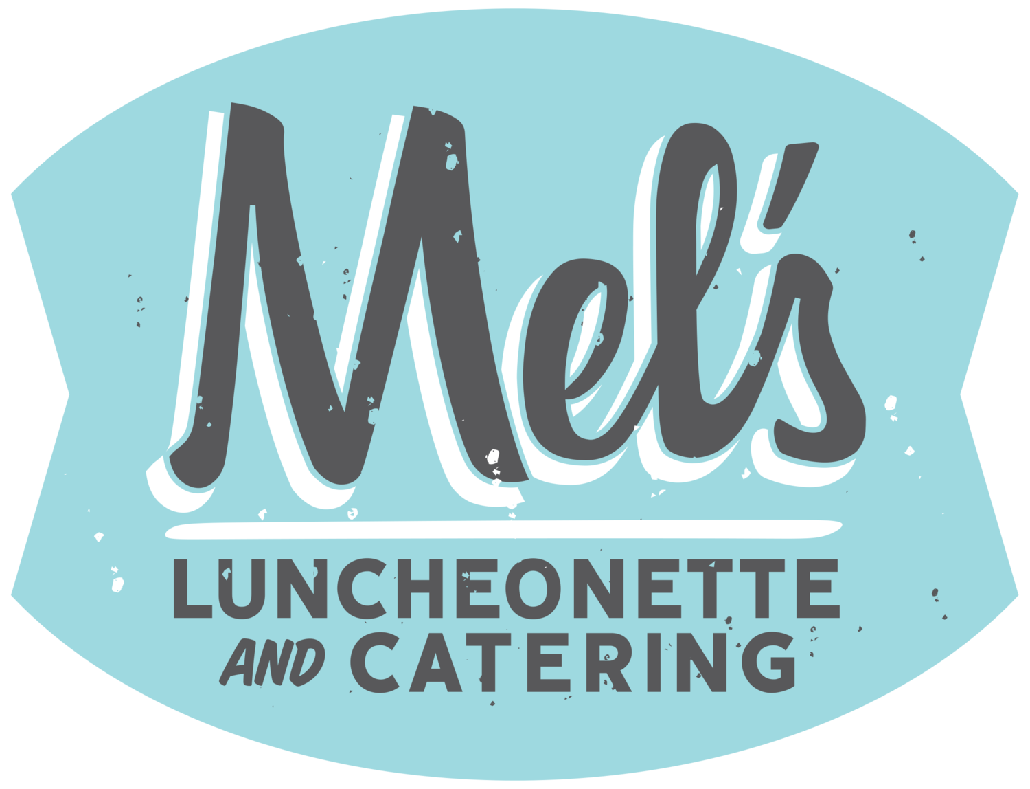 Mel's Luncheonette & Catering