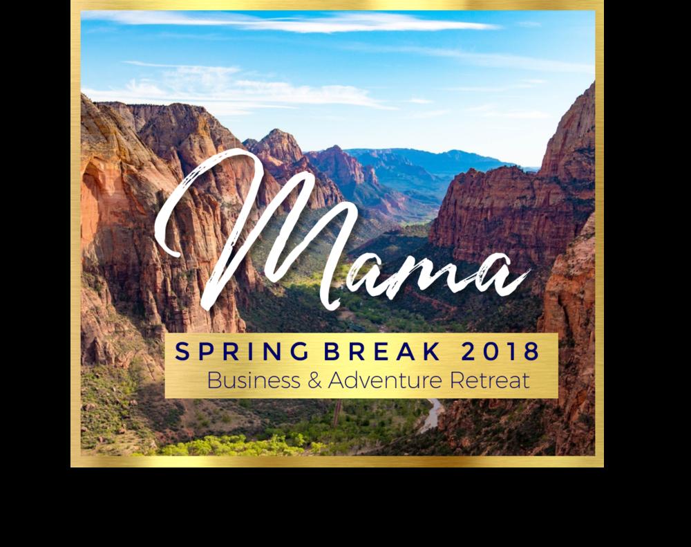 Mama Spring Break