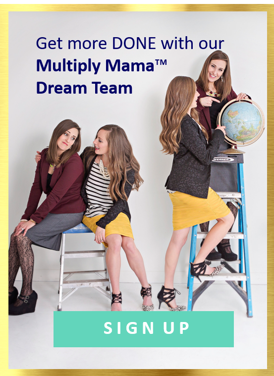 multiply mama dream team