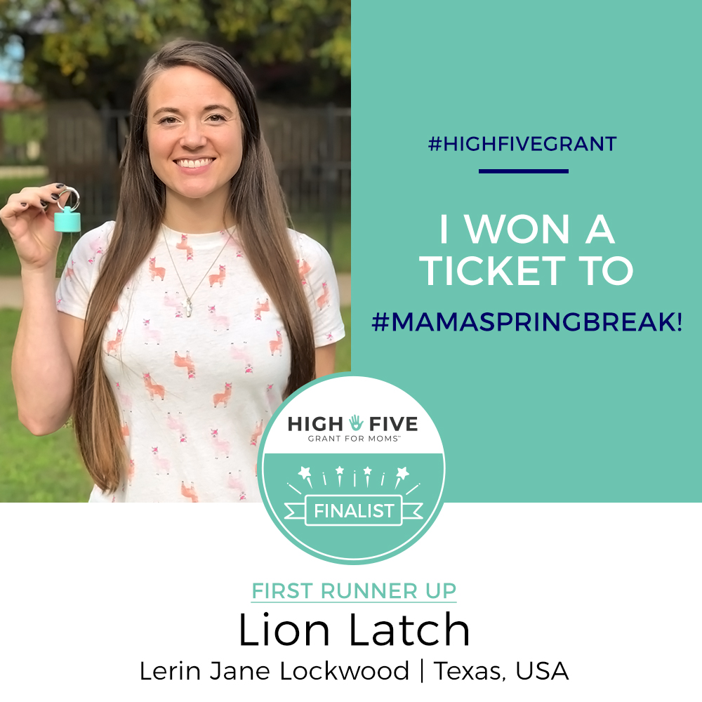 Lion Latch Lerin Lockwood High Five Grant for Moms