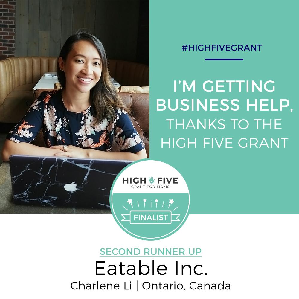Charlene Li EATABLE Inc High Five Grant for Moms