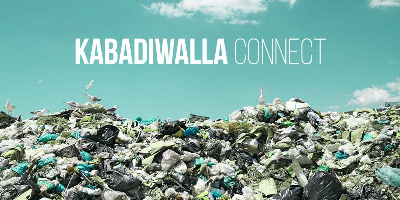 Kabadiwalla Connect: Bringing Smart Waste Management Solutions