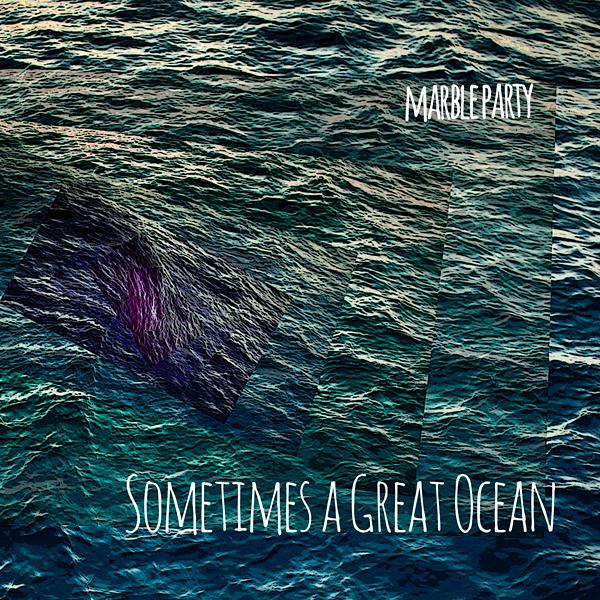 Sometimes a Great Ocean