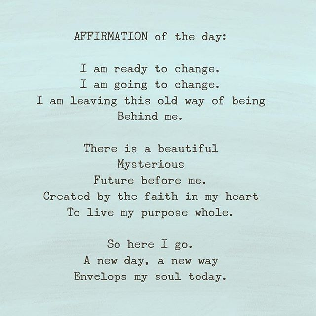 AFFIRMATION of the day:  I am ready to change. I am going to change. I am leaving this old way of being Behind me.  There is a beautiful Mysterious Future before me. Created by the faith in my heart To live my purpose whole.  So here I go. A new day, a new way Envelops my soul today.  #moonvibeguide #aquariusnation #rainbowtribe #rainbowtriberise #astrology #ascension #highvibeliving #changeyourlife