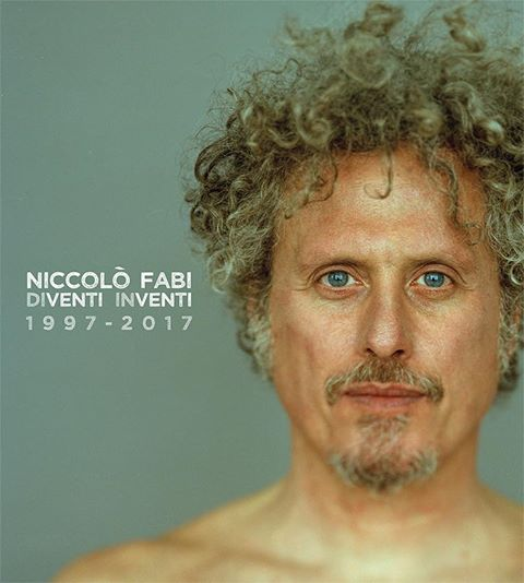 NICCOLÒ FABIDIVENTI INVENTI 1997-2017 TOUR - 26 NOVEMBRE 2017