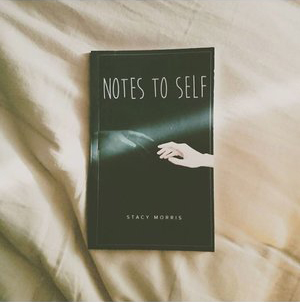 Notes to Self - Stacy Morris