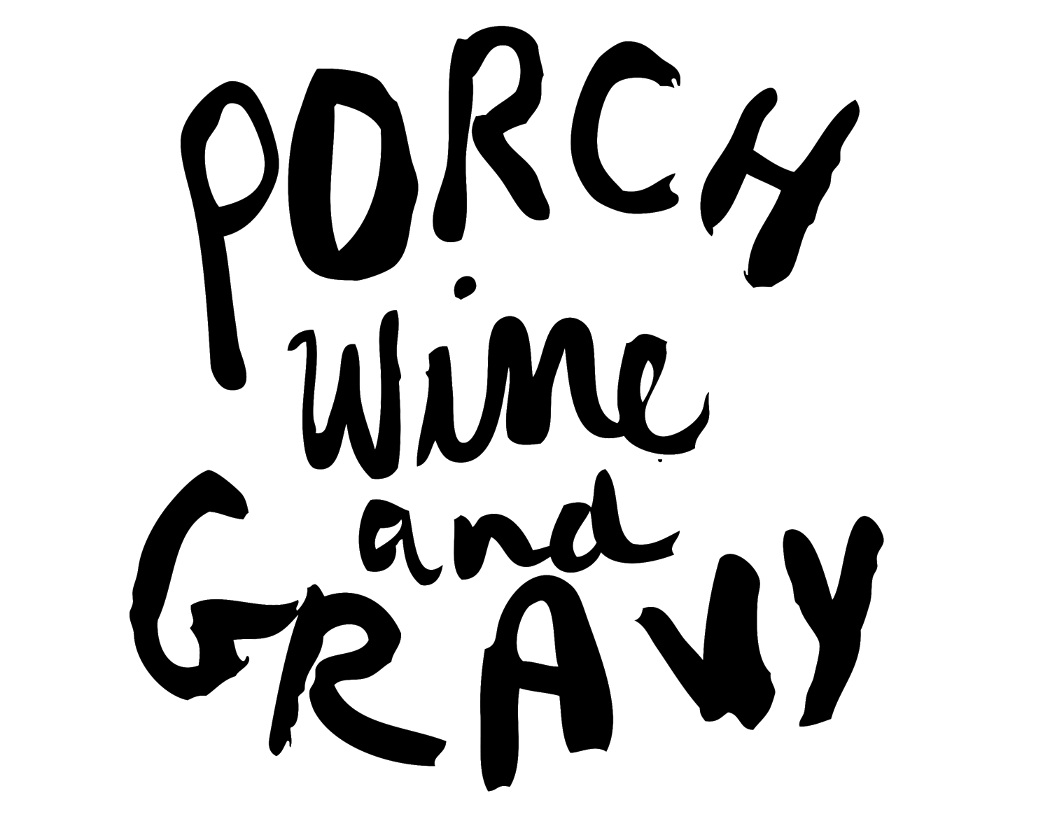 Porch,Wine & Gravy