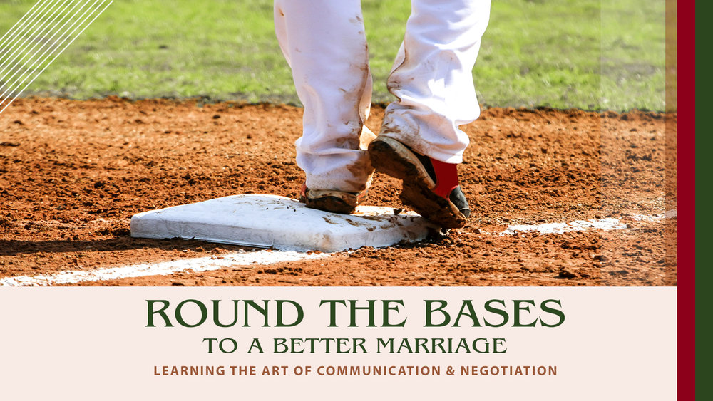 round the bases for a better marriage web.jpg