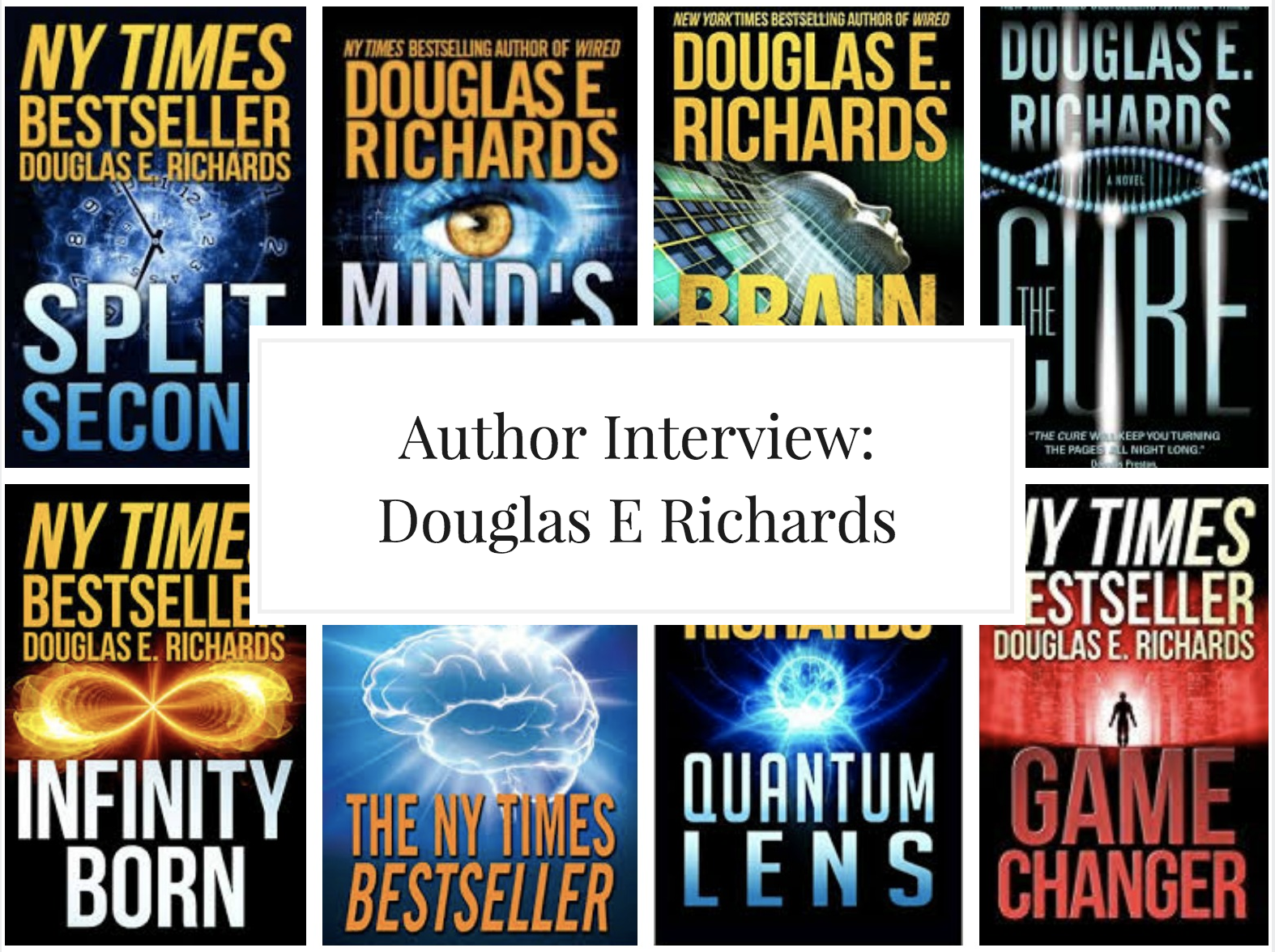 Interview With NYT Bestseller Douglas E Richards